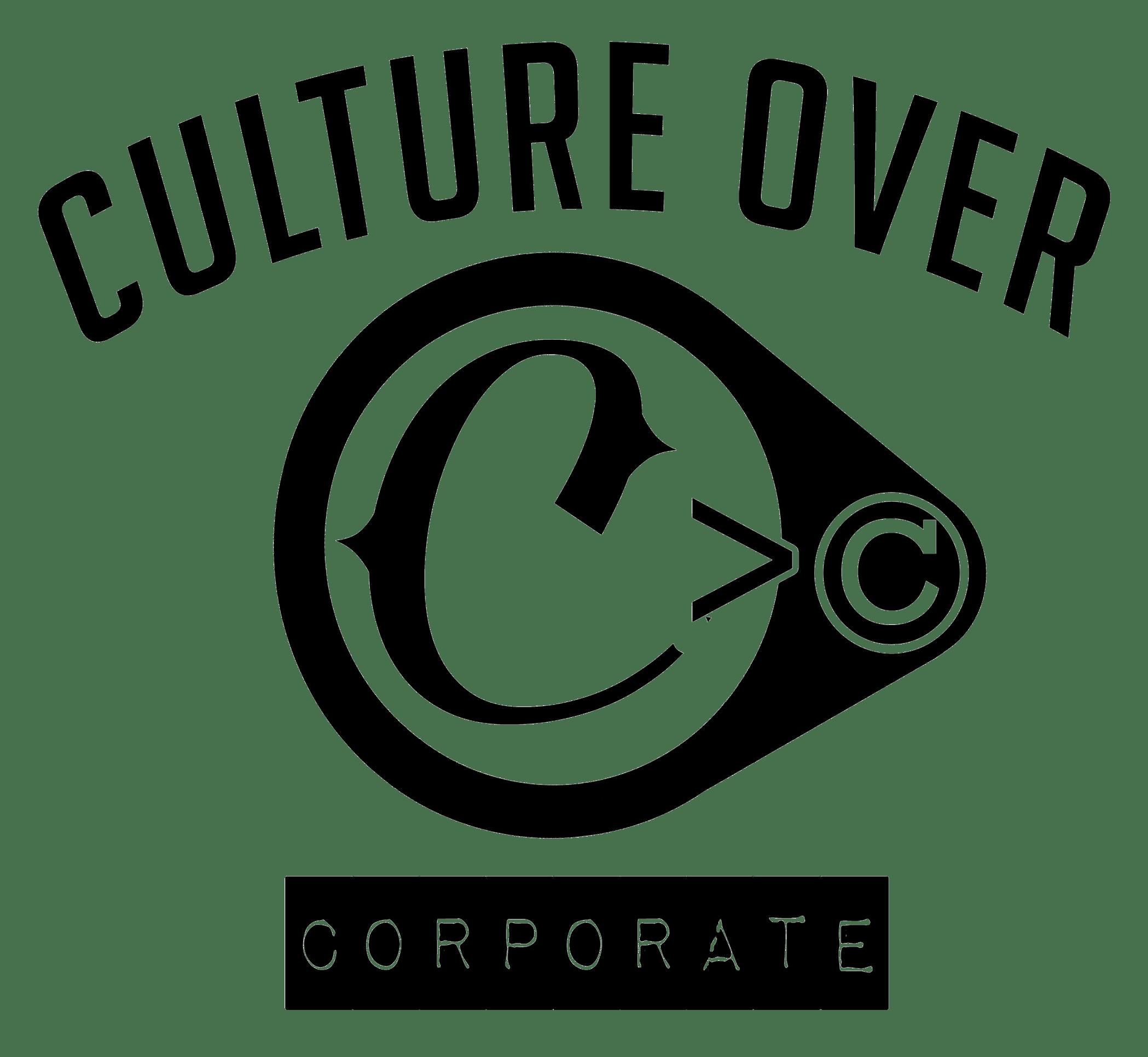 Culture Over Corporate